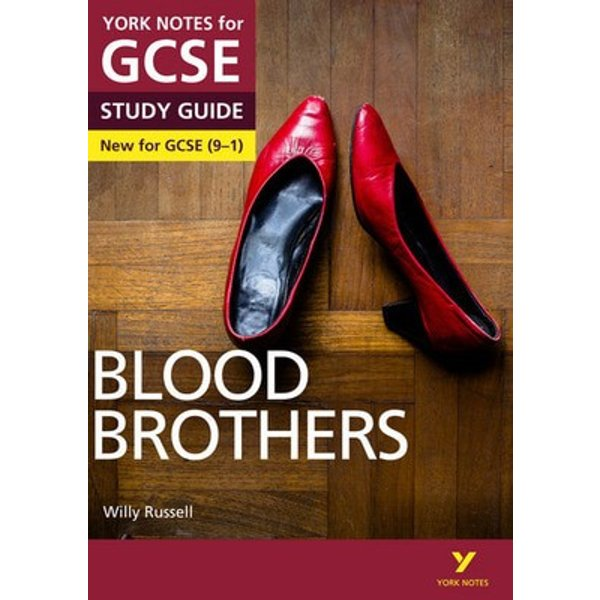 Blood Brothers: York Notes for GCSE (9-1)