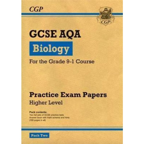 Grade 9-1 GCSE Biology AQA Practice Papers: Higher Pack 2
