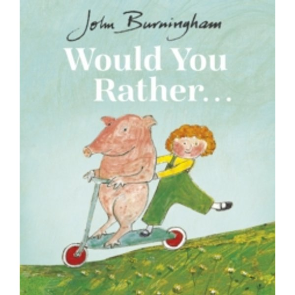 Would You Rather? by John Burningham (Paperback, 1994)