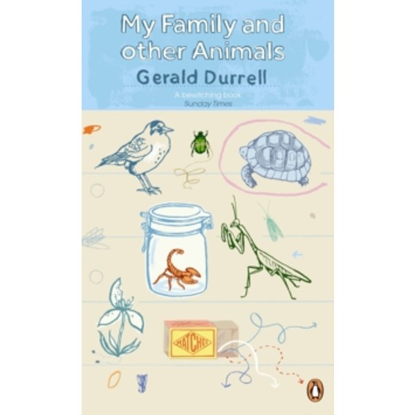 Durrell, G: My Family and Other Animals