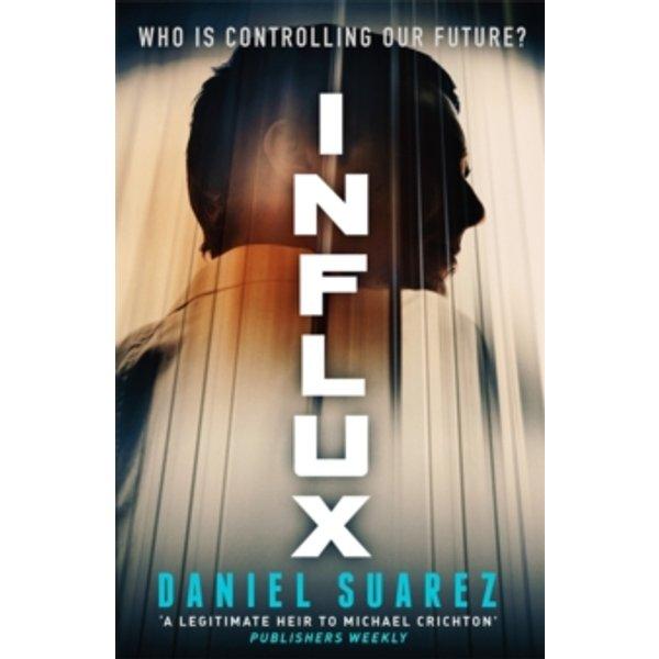 Suarez, Daniel: Influx