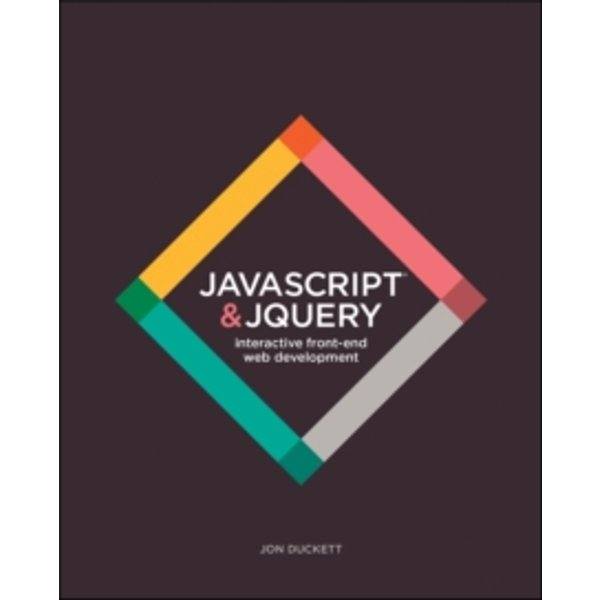 JavaScript and JQuery : Interactive Front-End Web Development