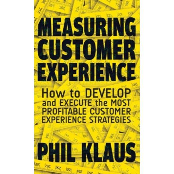 Klaus, Philipp: Measuring Customer Experience