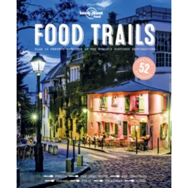 Food Trails by Lonely Planet , Edition - 1 (9781786571304)