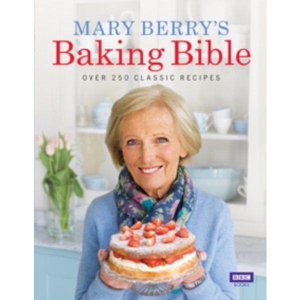 Mary Berry's Baking Bible by Mary Berry (Hardback, 2009)