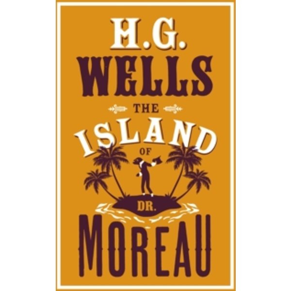 Wells, H. G.: The Island of Dr Moreau