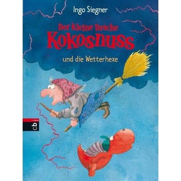 Der kleine Drache Kokosnuss und die Wetterhexe - Ingo Siegner