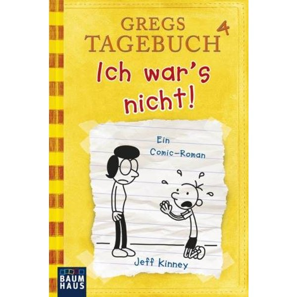 Gregs Tagebuch - Band 4: Ich war's nicht! - Jeff Kinney