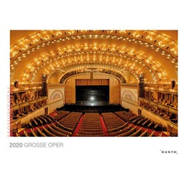 Kunth Monats-Wandkalender Monumental: Große Oper 2020