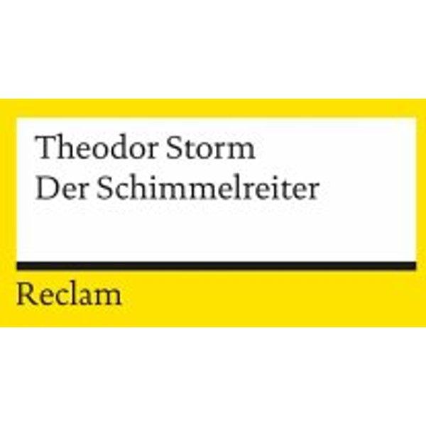 Storm, Theodor: Der Schimmelreiter