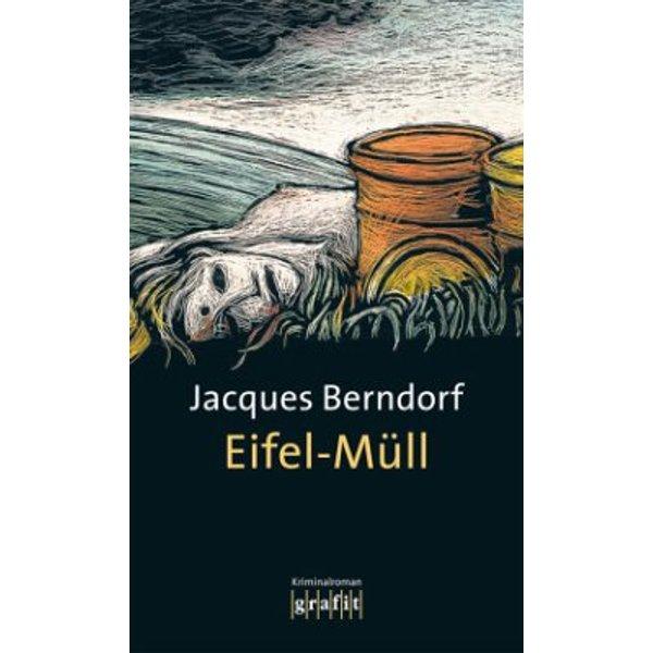 Eifel-Müll / Eifel Krimis Bd. 14