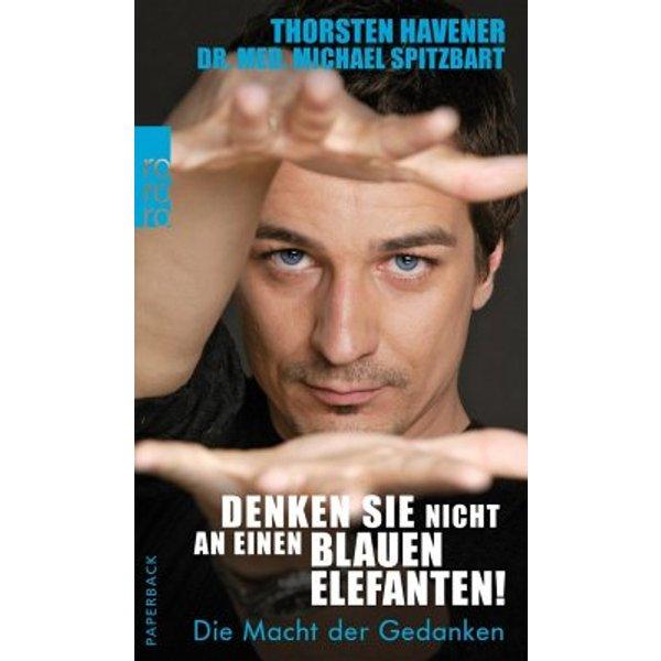 Havener, Thorsten: Denken Sie nicht an einen blauen Elefanten