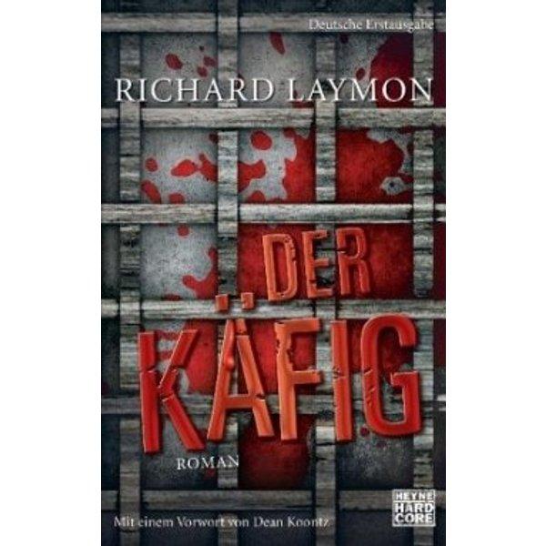 Laymon, Richard: Der Käfig