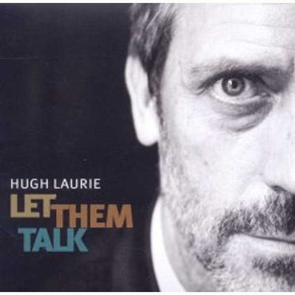 Hugh Laurie - Let Them Talk [Digipak] (Music CD)