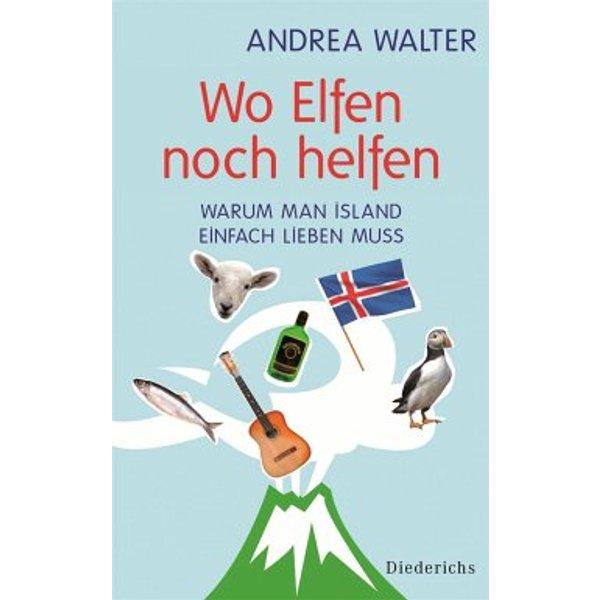 Walter, Andrea: Wo Elfen noch helfen