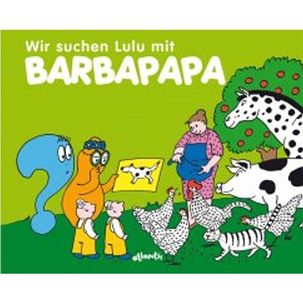 Taylor, T: Wir suchen Lulu mit Barbapapa