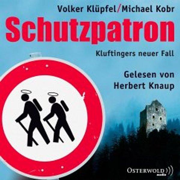 Schutzpatron / Kluftinger Bd.6