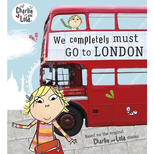 Charlie and Lola - We Completely Must Go to London