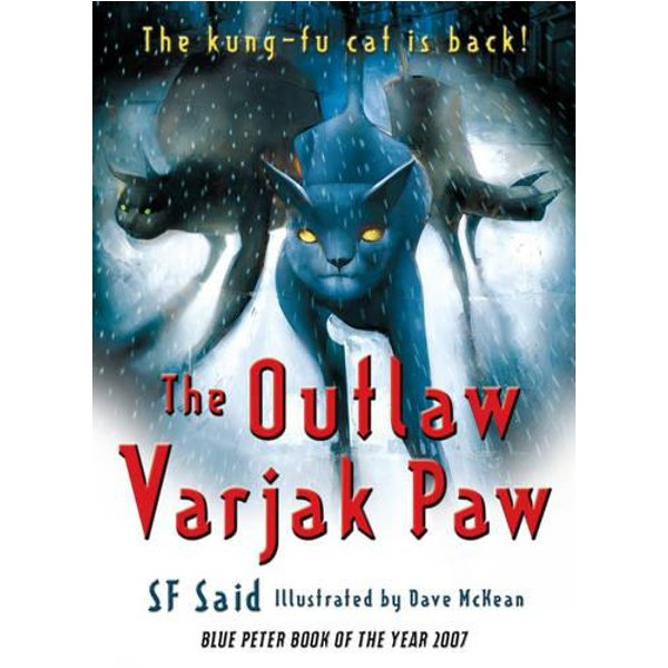 The Outlaw Varjak Paw S. F. Said