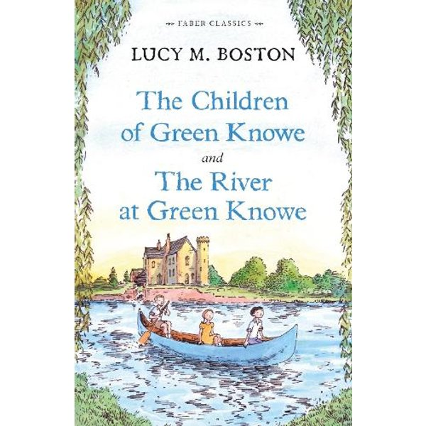 The Children Of Green Knowe Collection (Faber Children'S Classics) (Paperback)