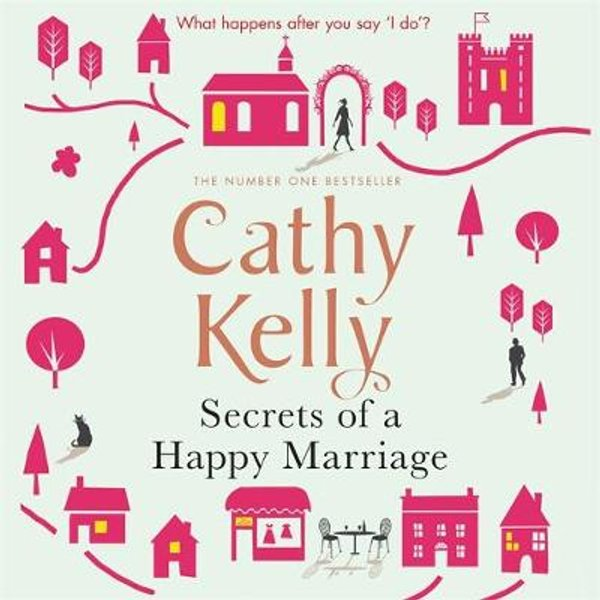 Kelly, C: Secrets of a Happy Marriage/CDs