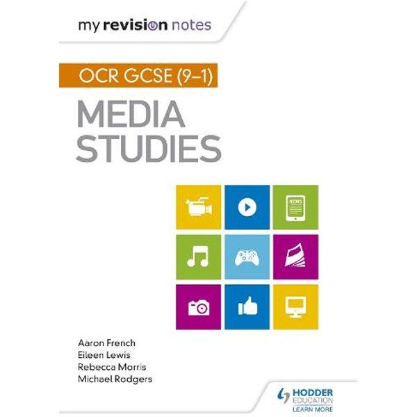 My Revision Notes: OCR GCSE (9-1) Media Studies