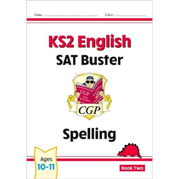 KS2 English SAT Buster - Spelling Book 2 (for the New Curriculum)