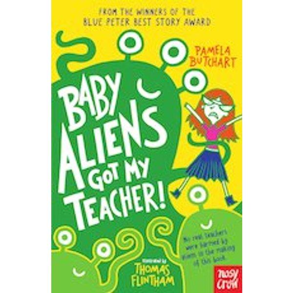 Baby Aliens: Baby Aliens Got My Teacher