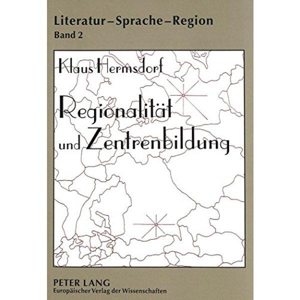 Regionalität und Zentrenbildung