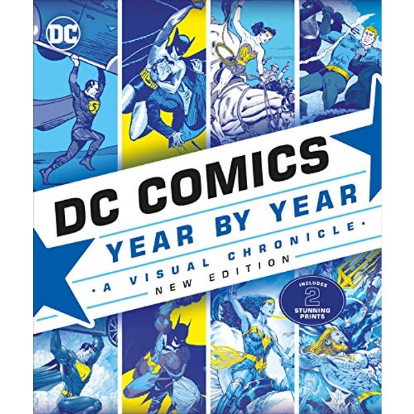 DK Books DC Comics Year By Year New Edition Hardback