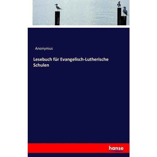 Lesebuch für Evangelisch-Lutherische Schulen