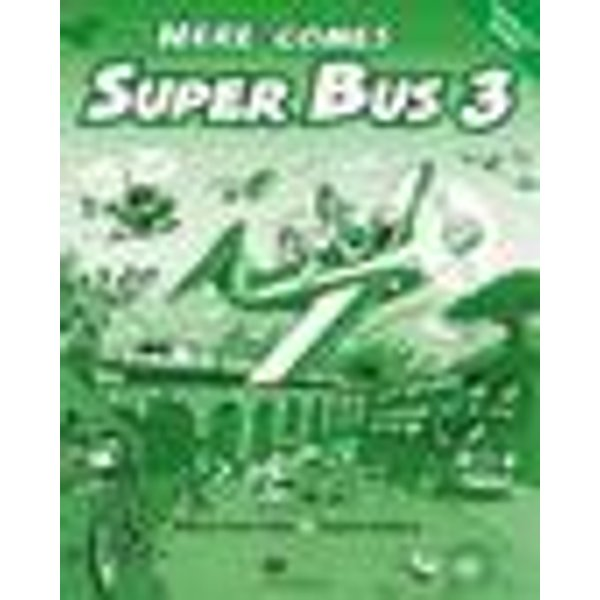 Here comes Super Bus. Level 3. Activity Book, 1