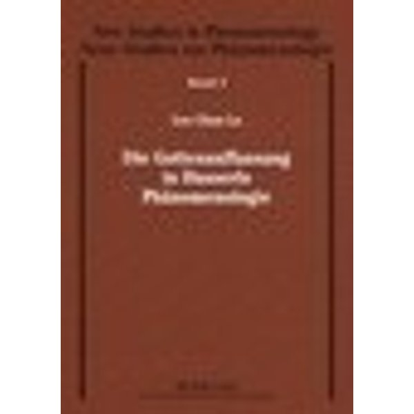 Die Gottesauffassung in Husserls Phänomenologie