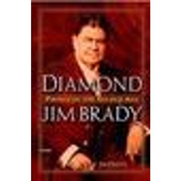 Diamond Jim Brady