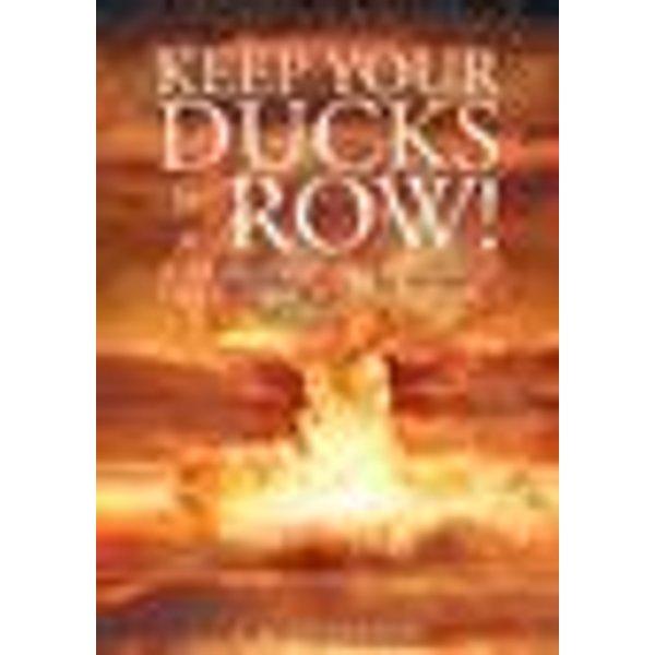 Keep Your Ducks in a Row! The Manhattan Project Hanford, Washington