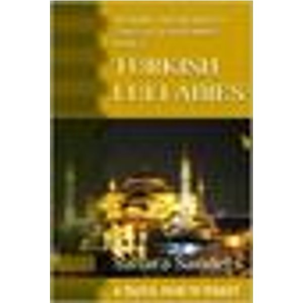 Turkish Lullabies: A Travel Guide To Turkey (All Around The World: A Series Of Travel Guides, #5)