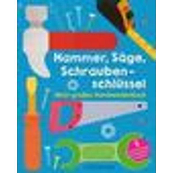 Hammer, Säge, Schraubenschlüssel