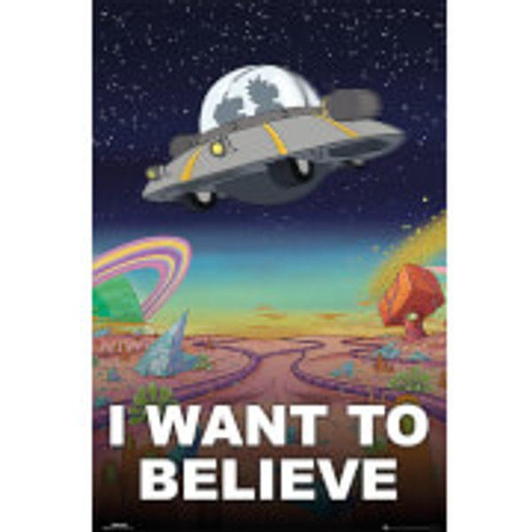 Rick And Morty I Want to Believe Poster Mehrfarbig
