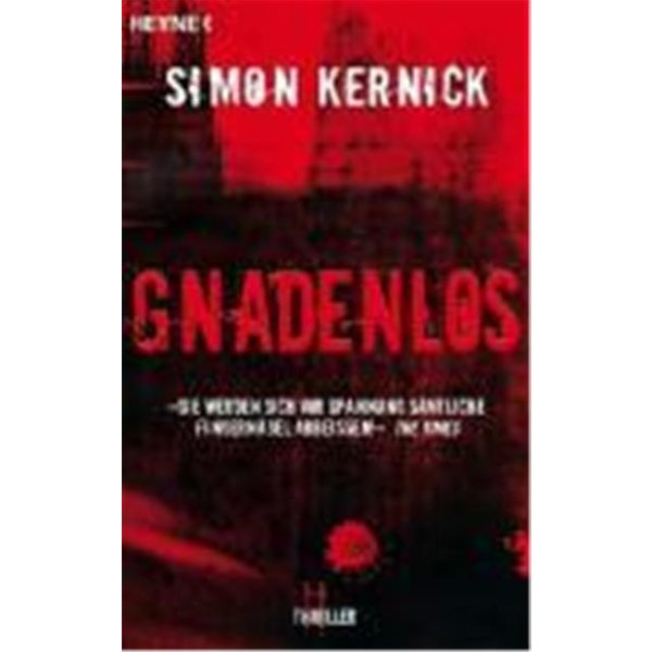Kernick, Simon: Gnadenlos