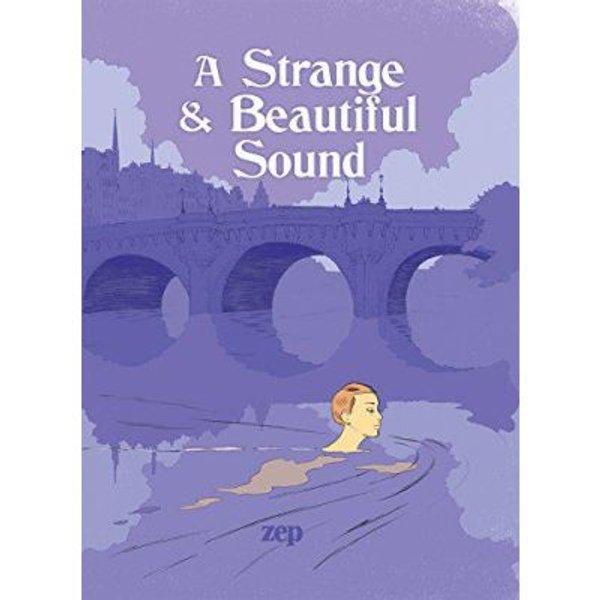 A Strange and Beautiful Sound