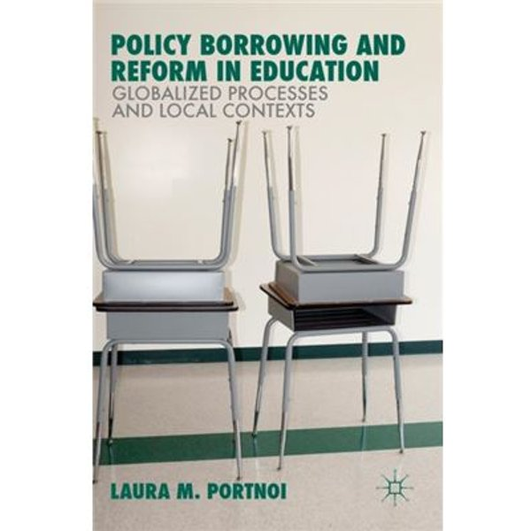 Policy Borrowing and Reform in Education