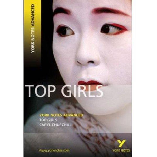 Top Girls: York Notes Advanced