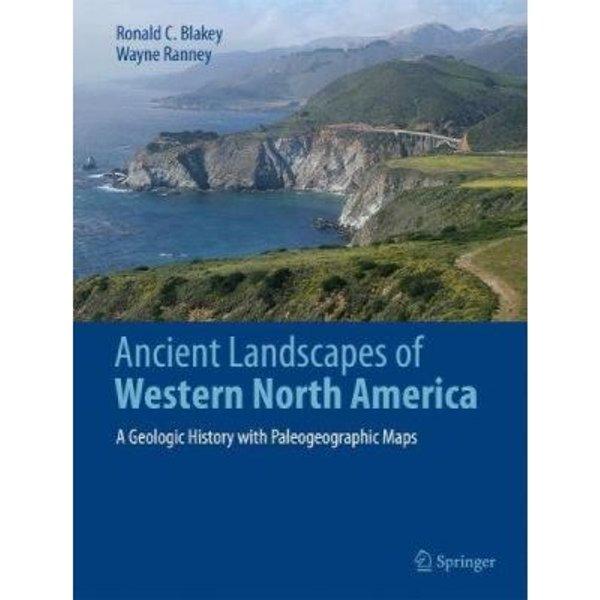 Ancient Landscapes of the North American Cordillera