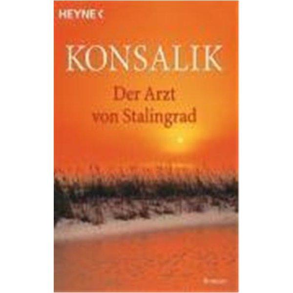 Konsalik, Heinz Günther: Der Arzt von Stalingrad
