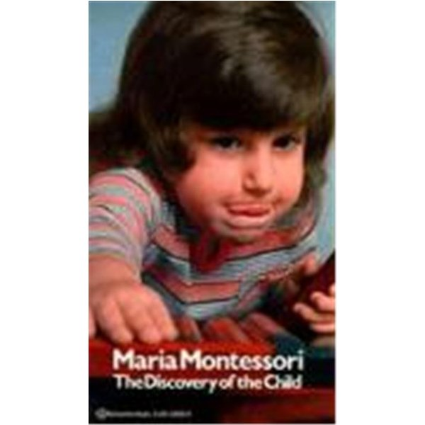 Discovery of the Child by Maria Montessori