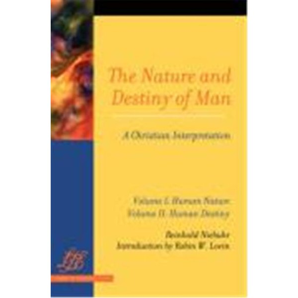 The Nature and Destiny Of Man Vol 1 & 2