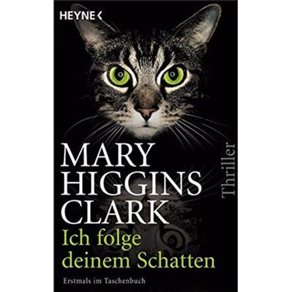 Clark, Mary Higgins: Ich folge deinem Schatten