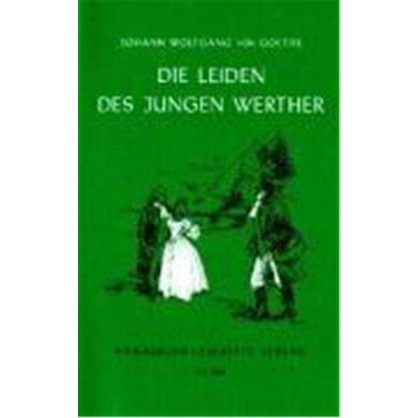 Goethe, Johann Wolfgang von: Die Leiden des jungen Werther