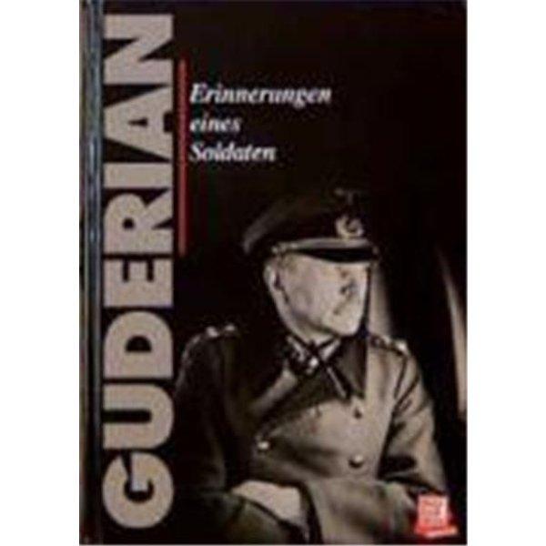 Guderian, Heinz: Erinnerungen eines Soldaten (Buch)