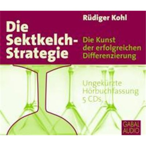 Die Sektkelch-Strategie, 5 Audio-CDs